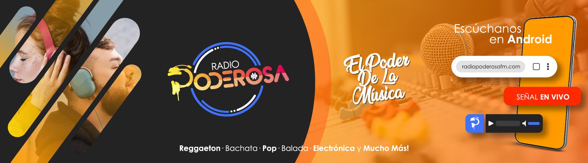 Radio Poderosa – El Poder De La Música …